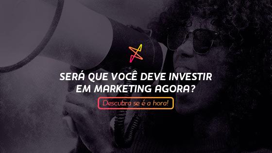 Investir em Marketing e ticket médio