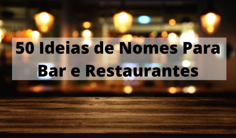 50 ideias de Nomes para Bar e Restaurantes