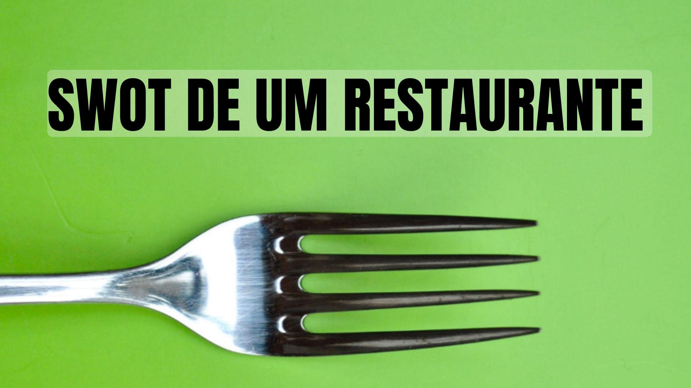 SWOT DE UM RESTAURANTE