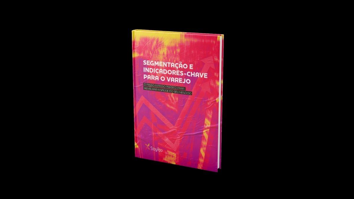 [E-book] Segmentação e Indicadores-Chave para o Varejo